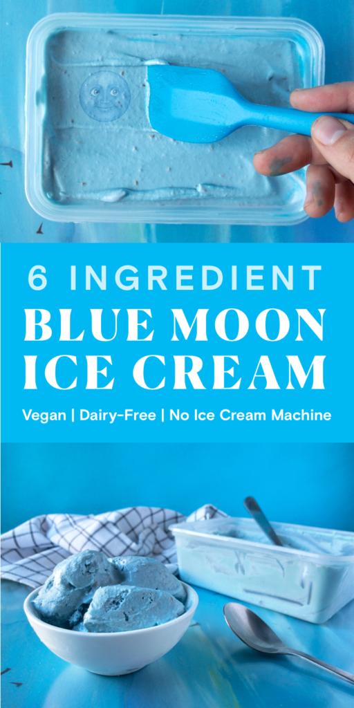 5 Ingredient Blue Moon Ice Cream. Vegan, dairy-free, and no ice cream machine required.